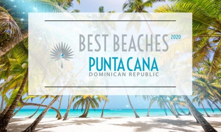 Best Beaches in Punta Cana 2020 – The Perfect Seven